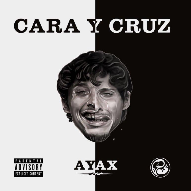 Review Cara Y Cruz De Ayax Uno De Los Discos De Rap
